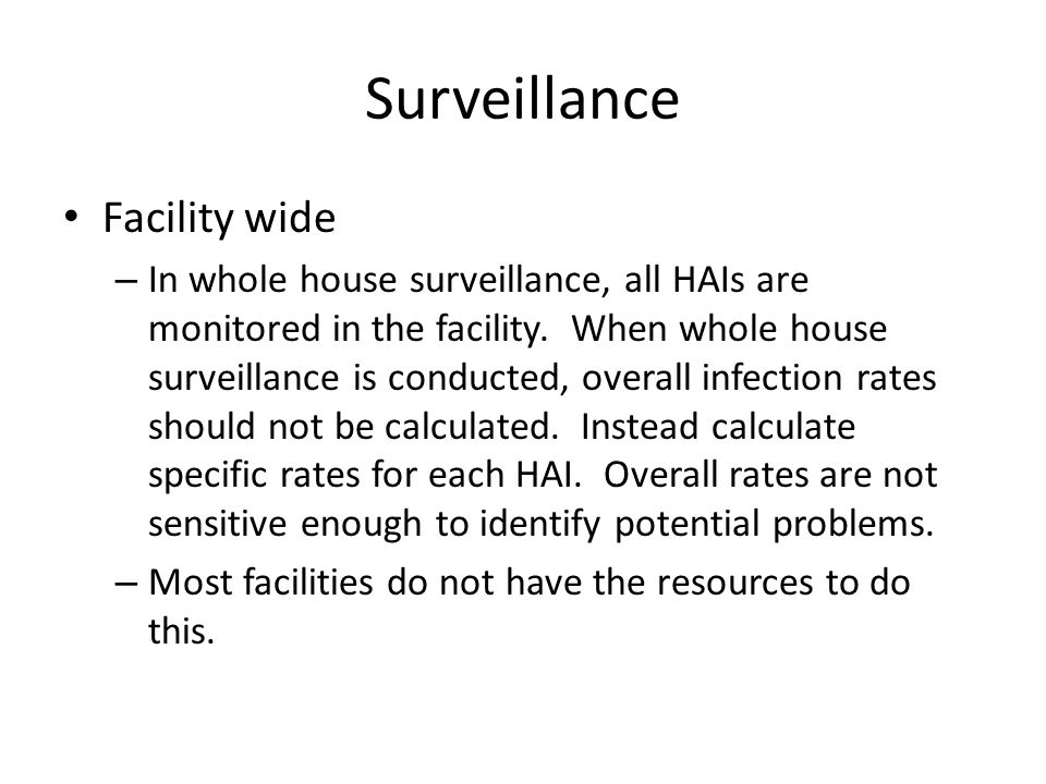 Surveillance Facility wide