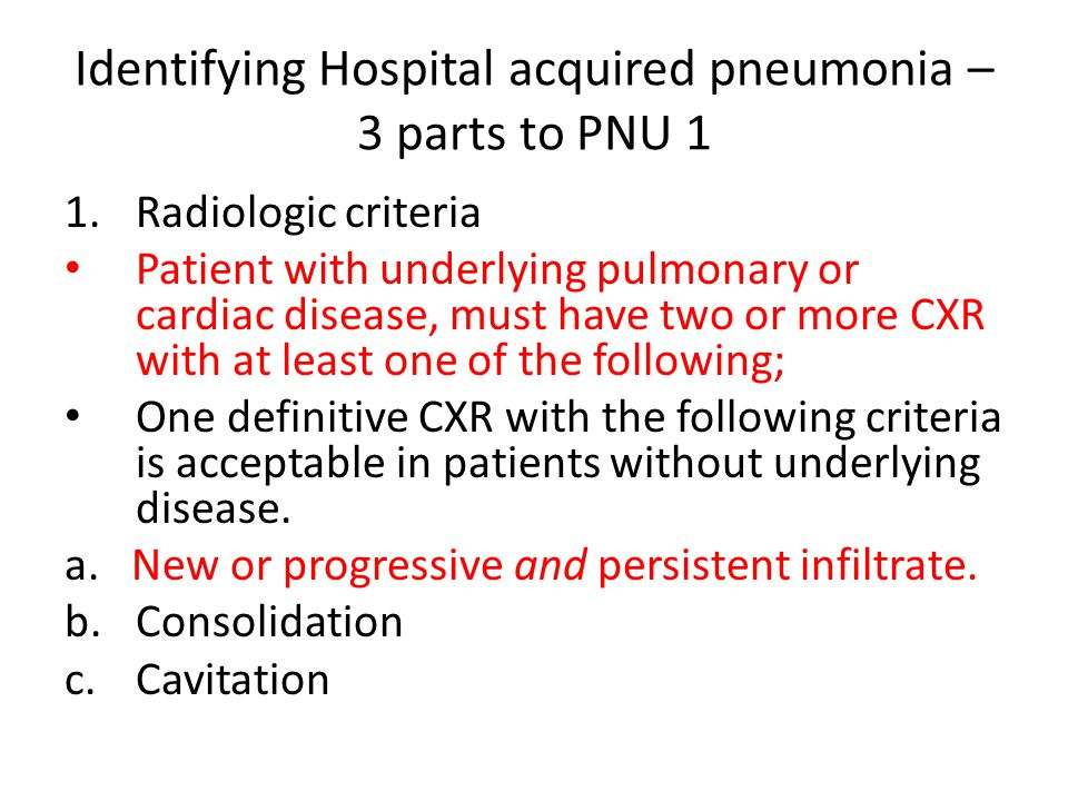 Identifying Hospital acquired pneumonia – 3 parts to PNU 1
