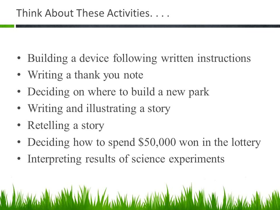 Think About These Activities. . . .