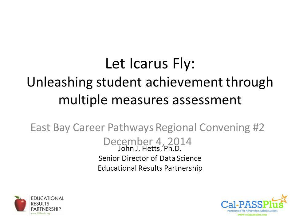 East Bay Career Pathways Regional Convening #2 December 4, 2014