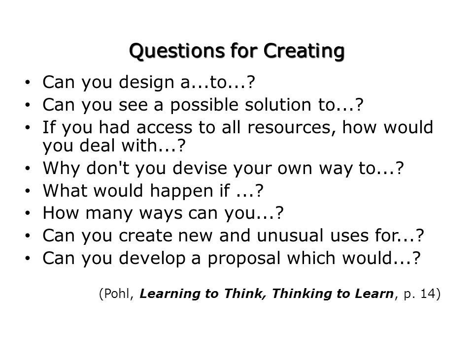 Questions for Creating