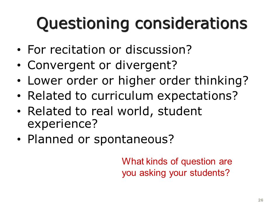Questioning considerations