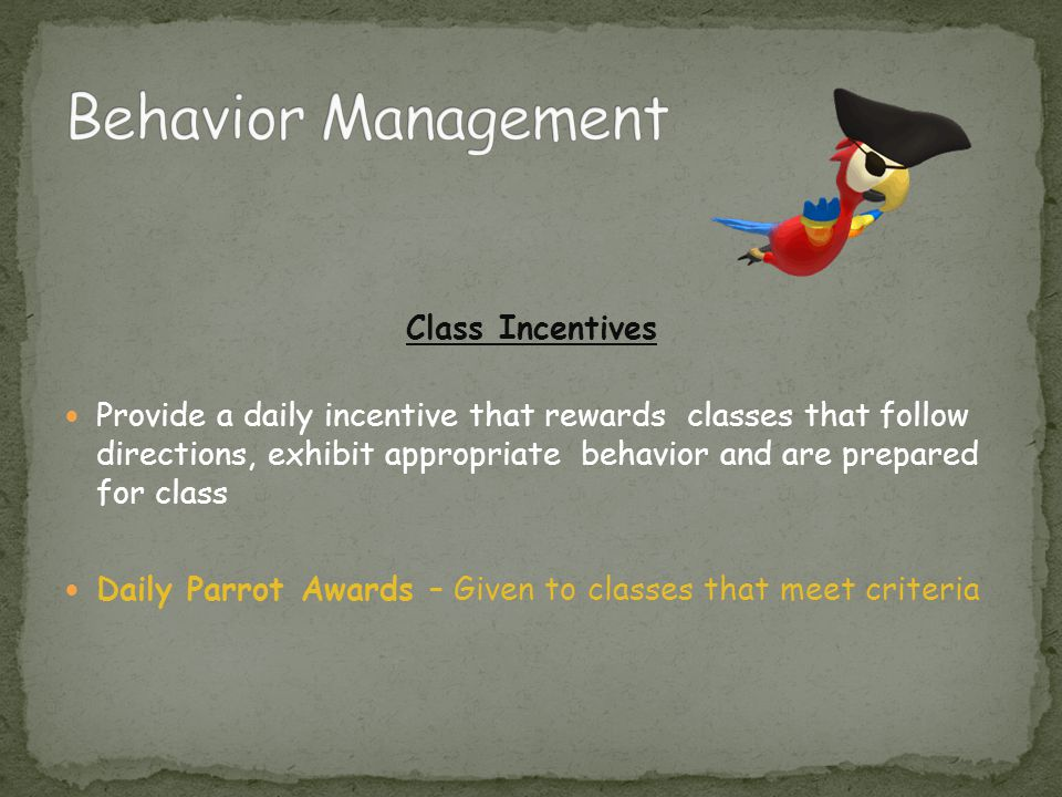 Behavior Management Class Incentives