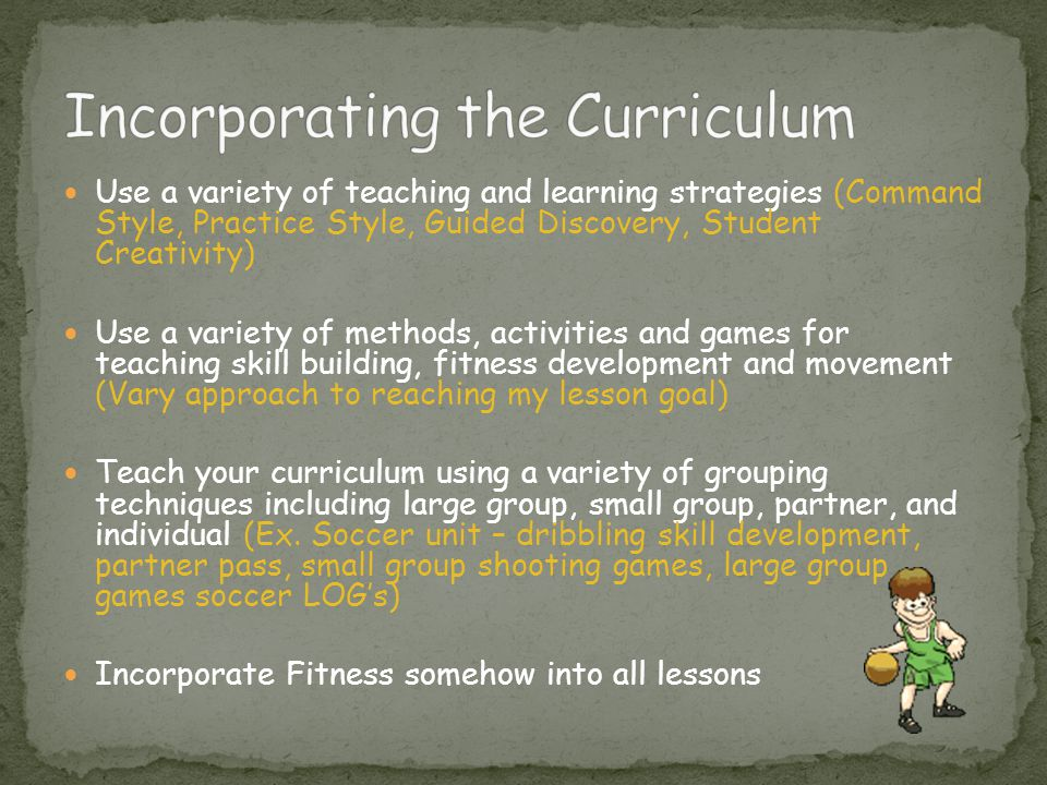 Incorporating the Curriculum