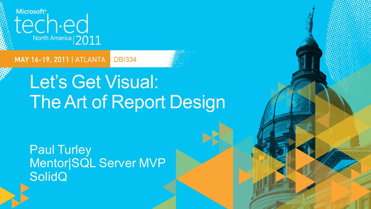 Let's Get Visual: The Art of Report Design
