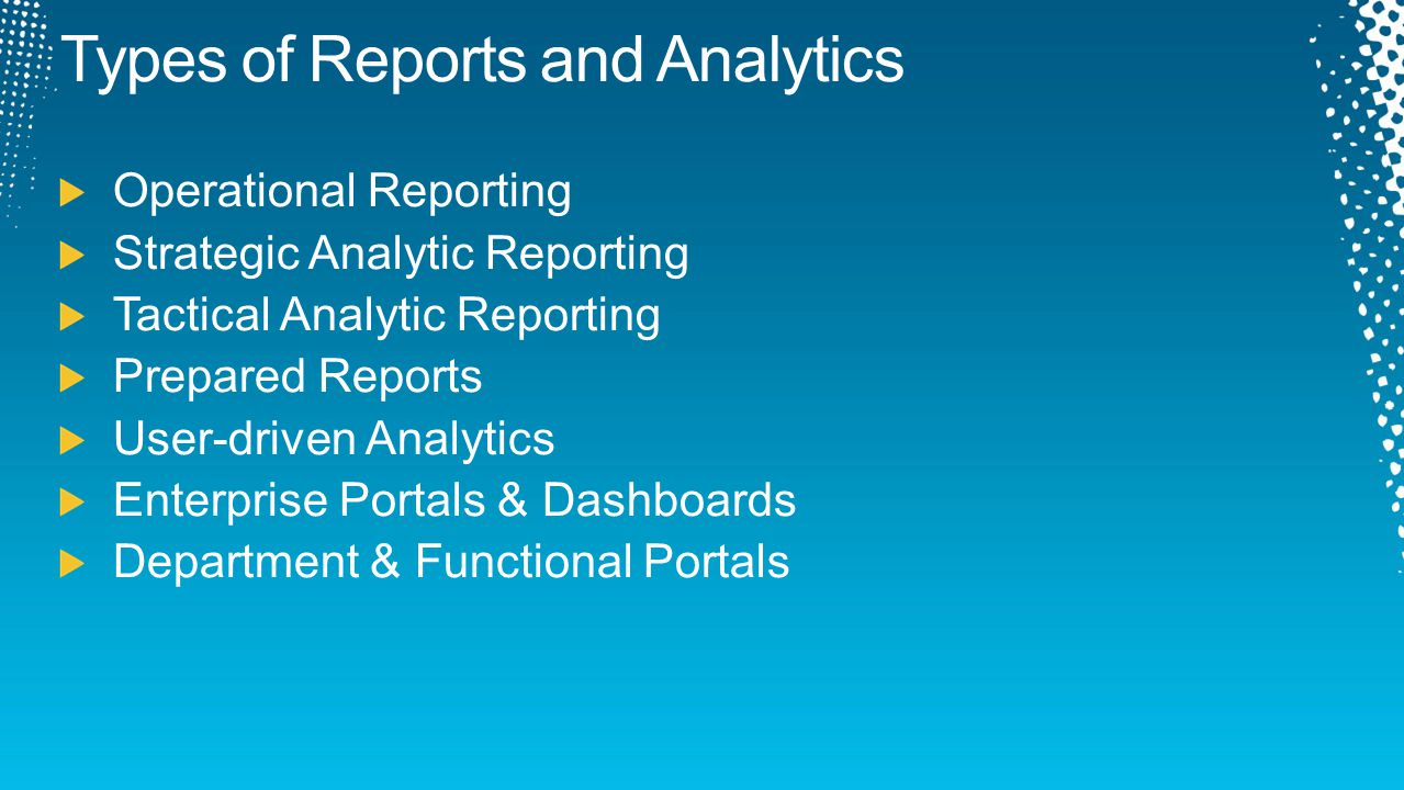 Types of Reports and Analytics