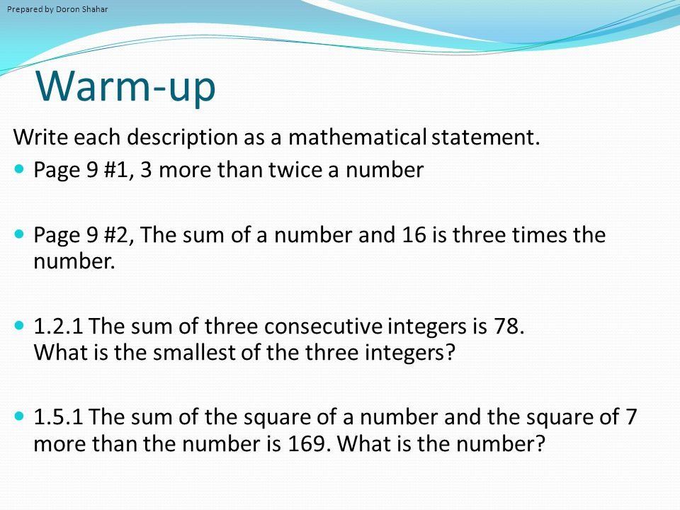 Warm-up Write each description as a mathematical statement.