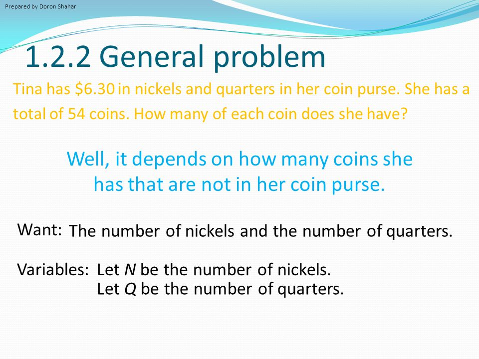 1.2.2 General problem Well, it depends on how many coins she