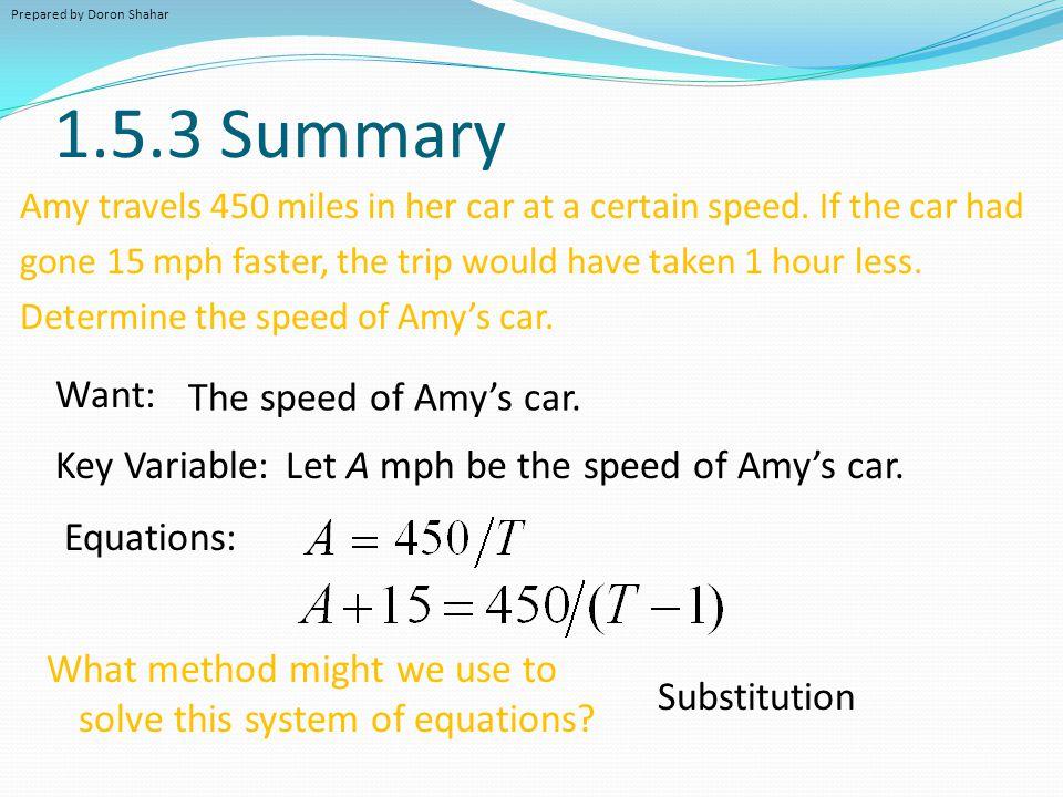 1.5.3 Summary Want: The speed of Amy's car. Key Variable: