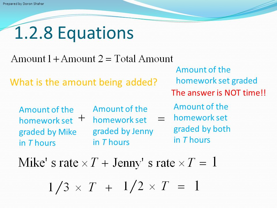 1.2.8 Equations What is the amount being added