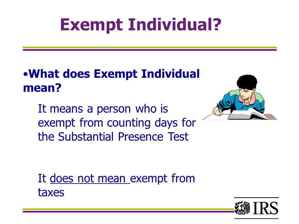 Exempt Individual What does Exempt Individual mean