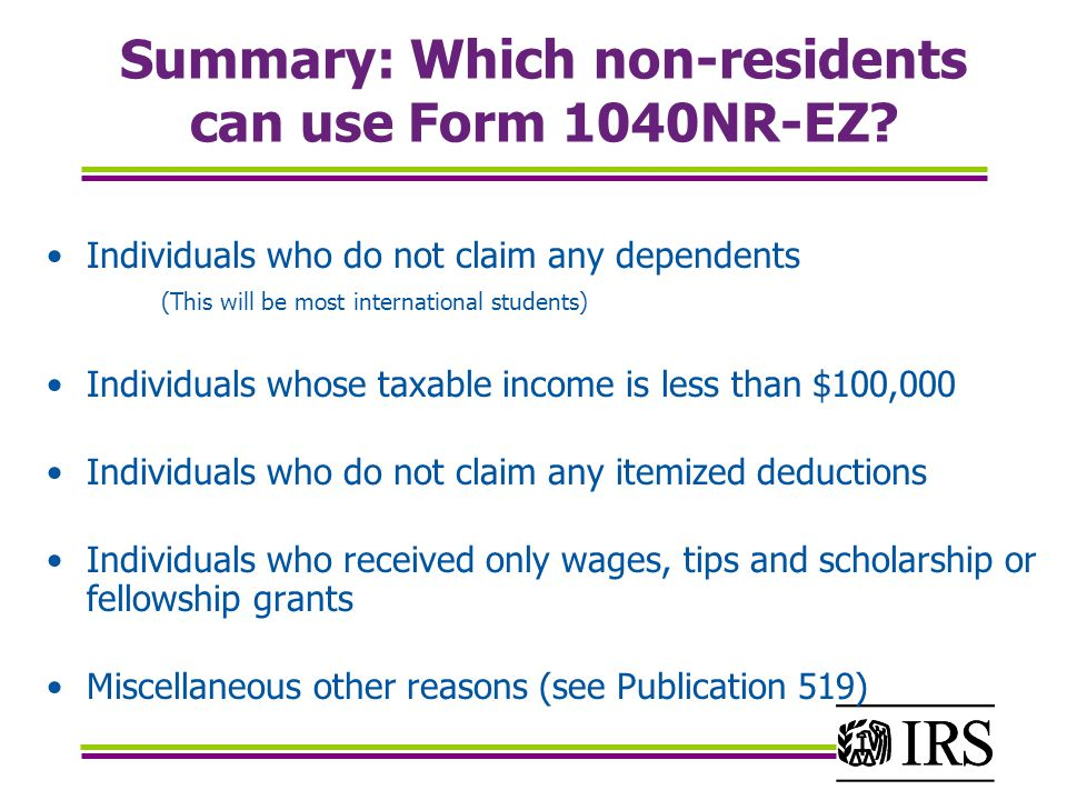 Summary: Which non-residents can use Form 1040NR-EZ