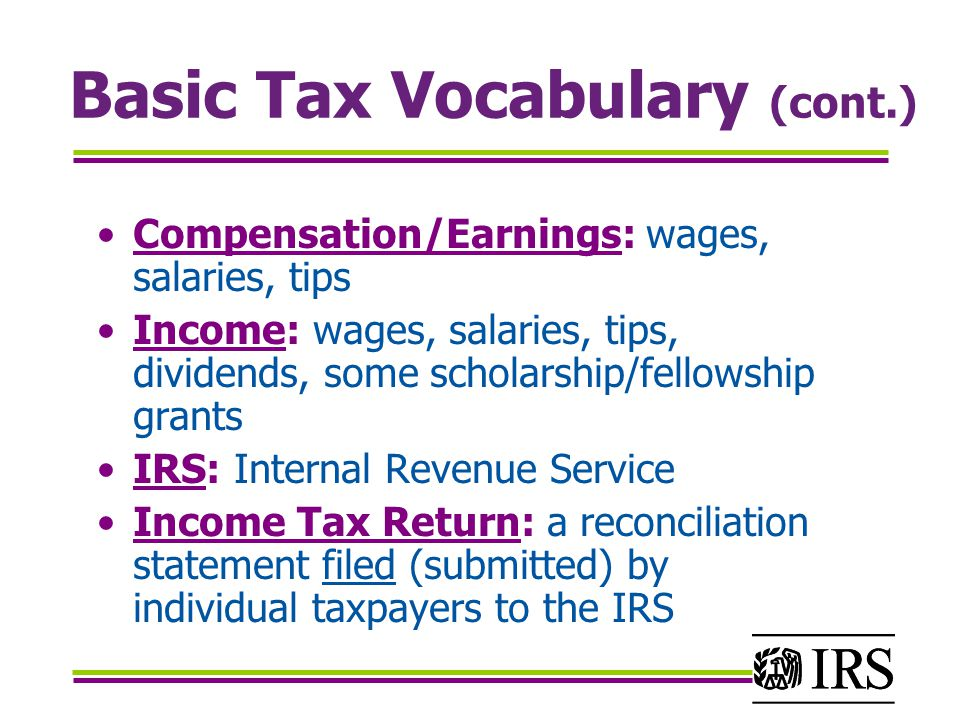 Basic Tax Vocabulary (cont.)