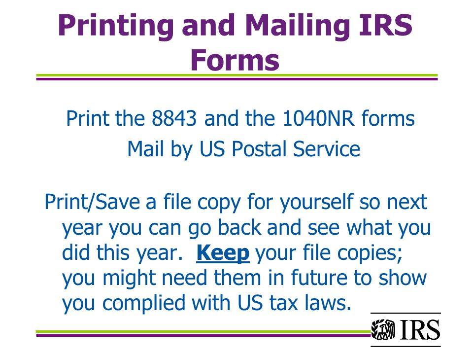 Printing and Mailing IRS Forms