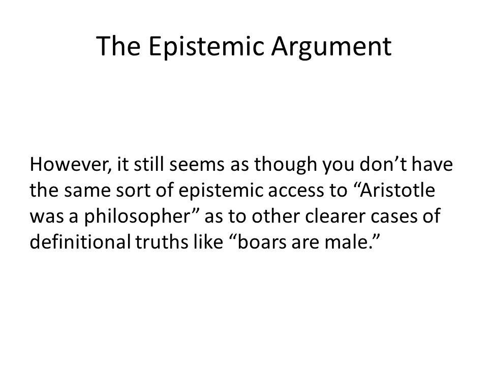The Epistemic Argument