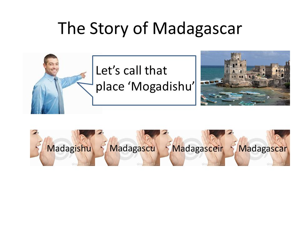The Story of Madagascar