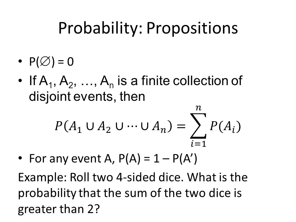 Probability: Propositions