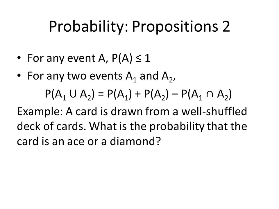 Probability: Propositions 2