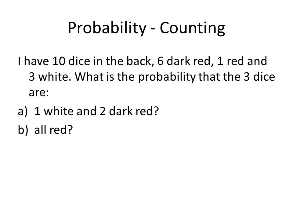 Probability - Counting