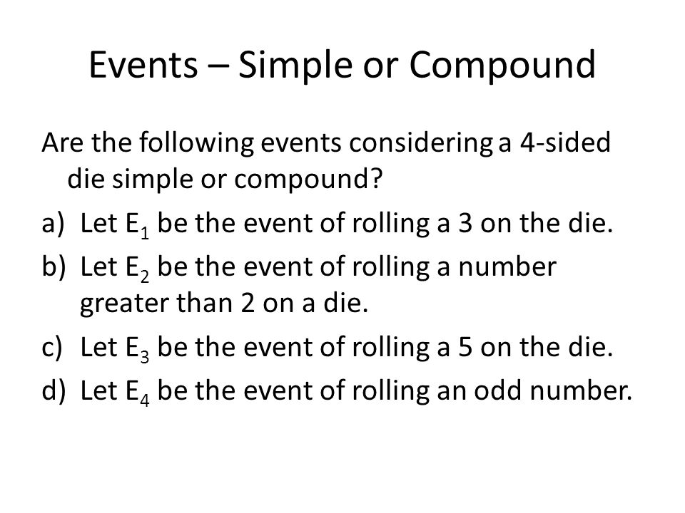Events – Simple or Compound
