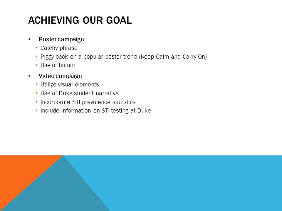 Achieving our goal Poster campaign: Catchy phrase