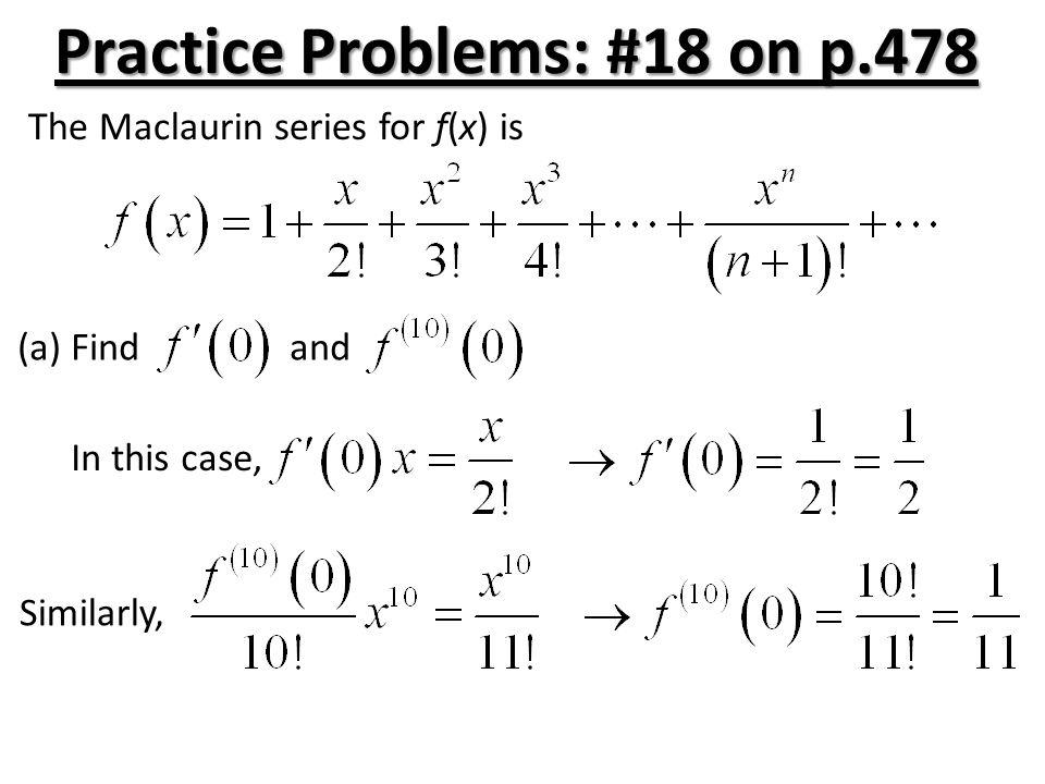 Practice Problems: #18 on p.478