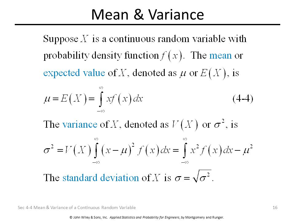 Mean & Variance Sec 4-4 Mean & Variance of a Continuous Random Variable