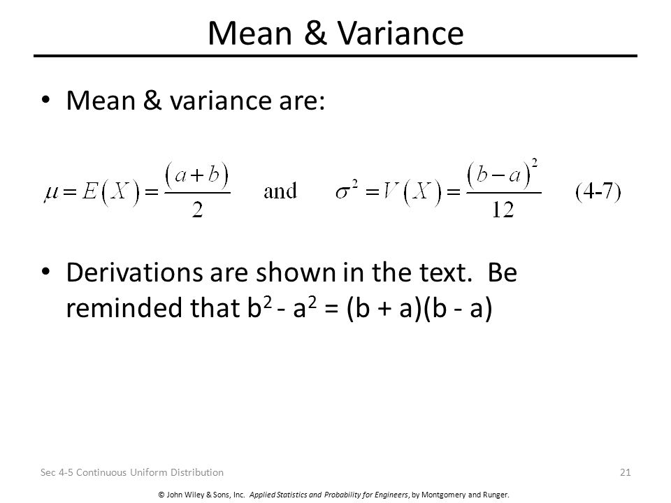 Mean & Variance Mean & variance are: