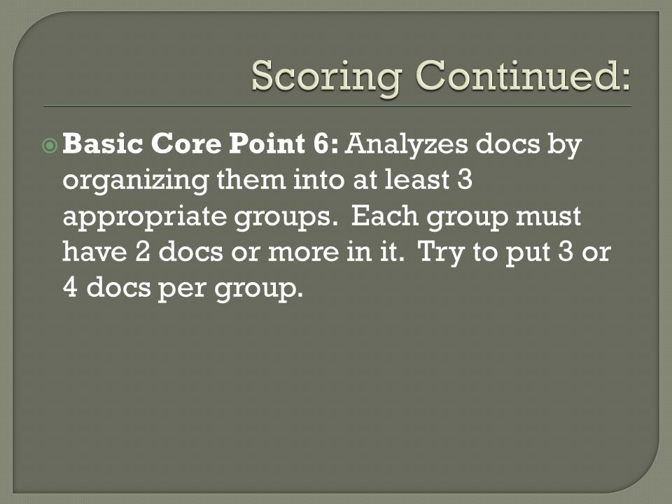 Scoring Continued: