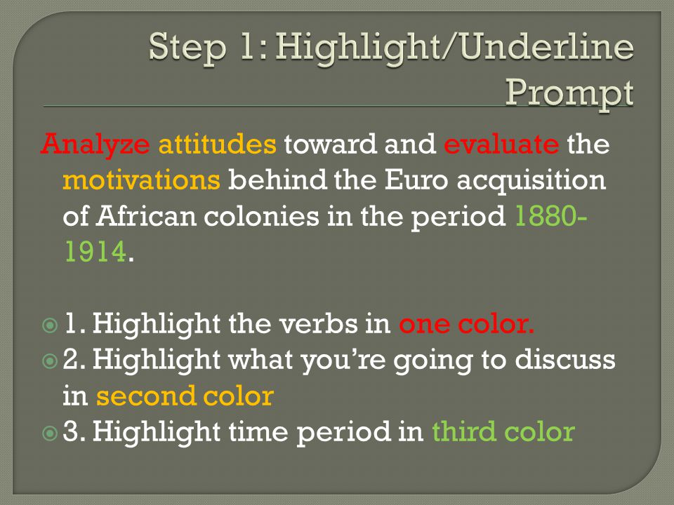 Step 1: Highlight/Underline Prompt
