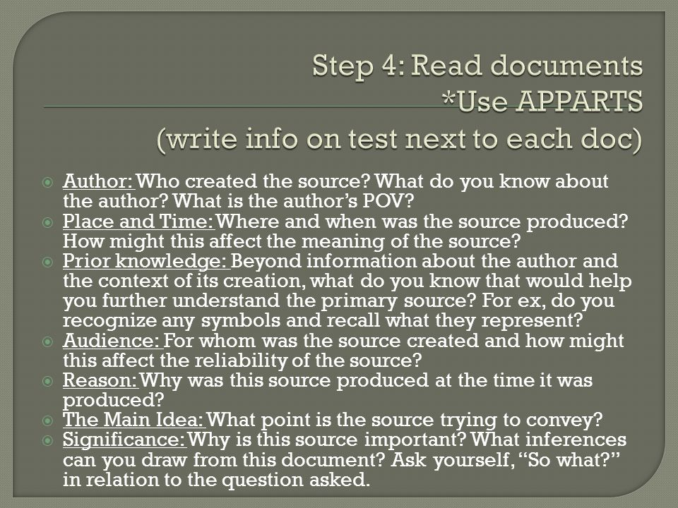 Step 4: Read documents *Use APPARTS (write info on test next to each doc)