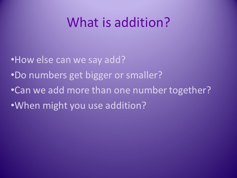 What is addition How else can we say add