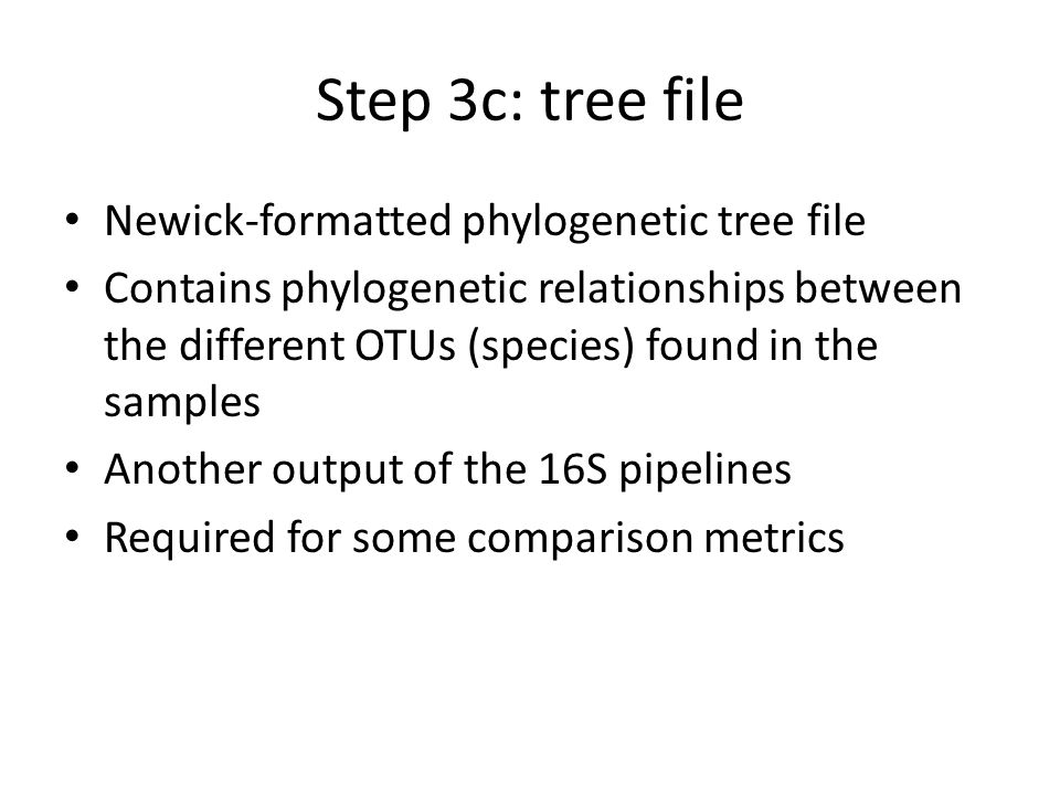 Step 3c: tree file Newick-formatted phylogenetic tree file