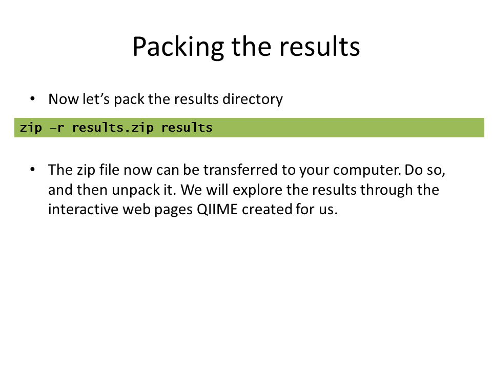 Packing the results Now let's pack the results directory