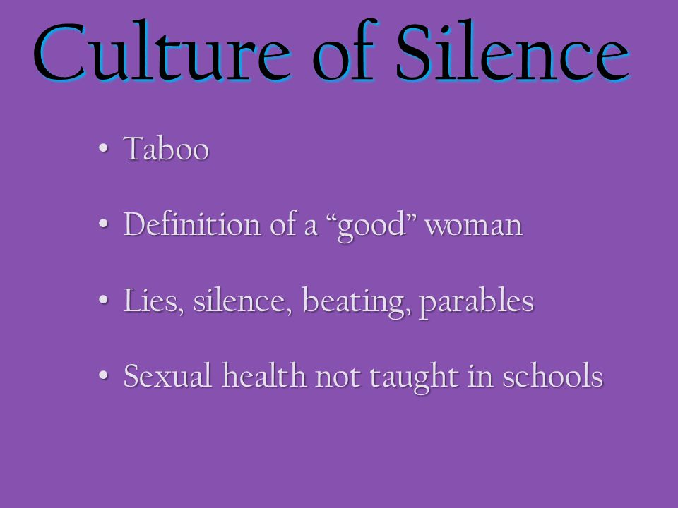 Culture of Silence Taboo Definition of a good woman