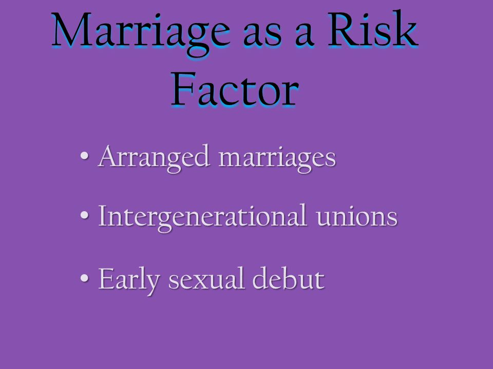 Marriage as a Risk Factor