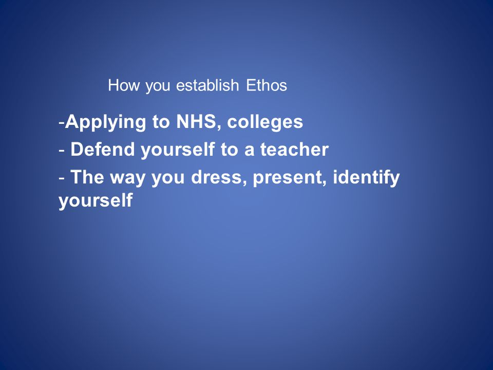 Applying to NHS, colleges Defend yourself to a teacher