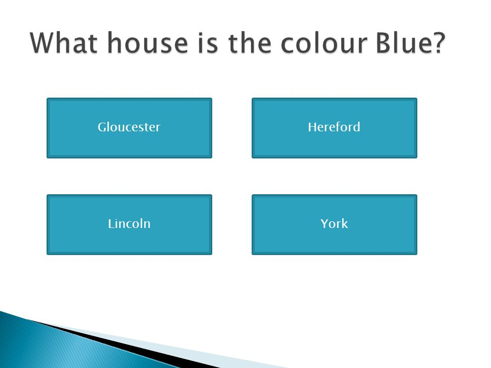 What house is the colour Blue