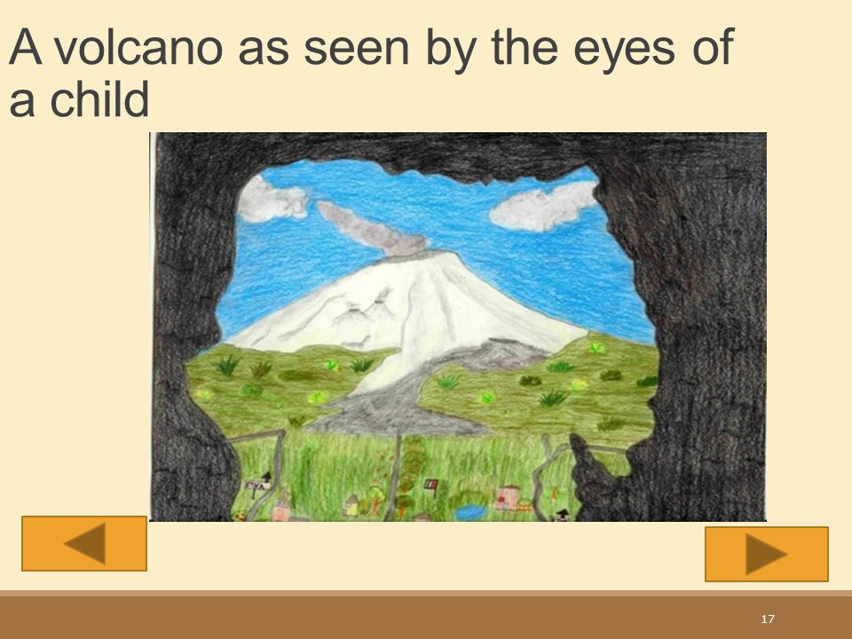 A volcano as seen by the eyes of a child