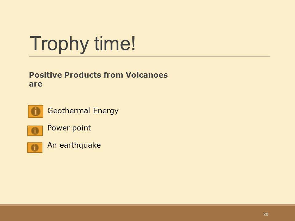 Trophy time! Positive Products from Volcanoes are Geothermal Energy