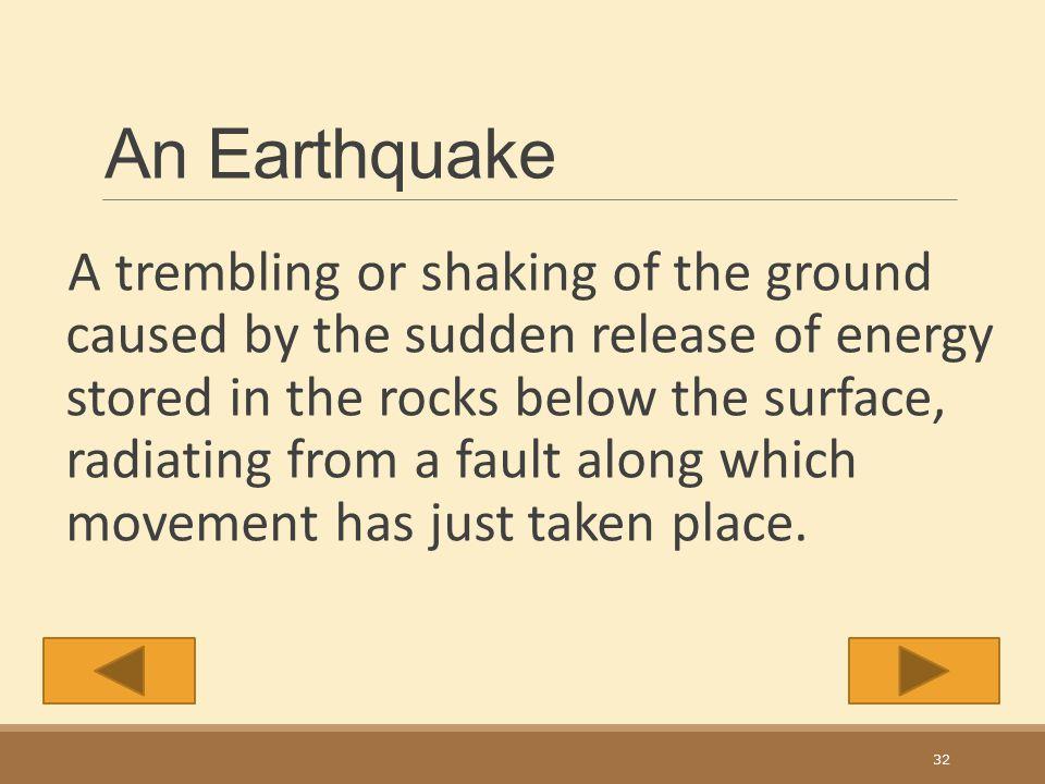 An Earthquake