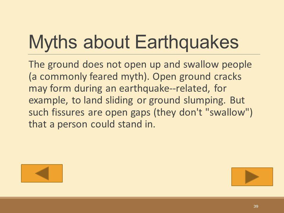 Myths about Earthquakes