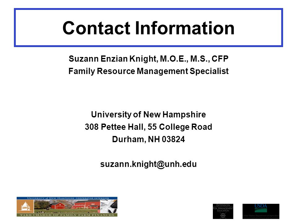 Contact Information Suzann Enzian Knight, M.O.E., M.S., CFP. Family Resource Management Specialist.
