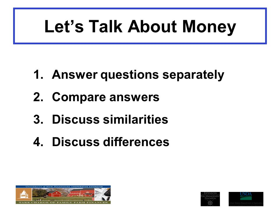 Let's Talk About Money Answer questions separately Compare answers