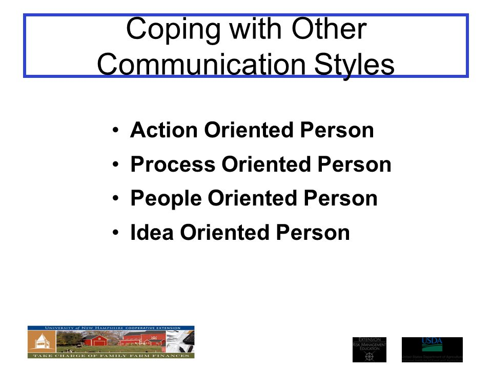 Coping with Other Communication Styles
