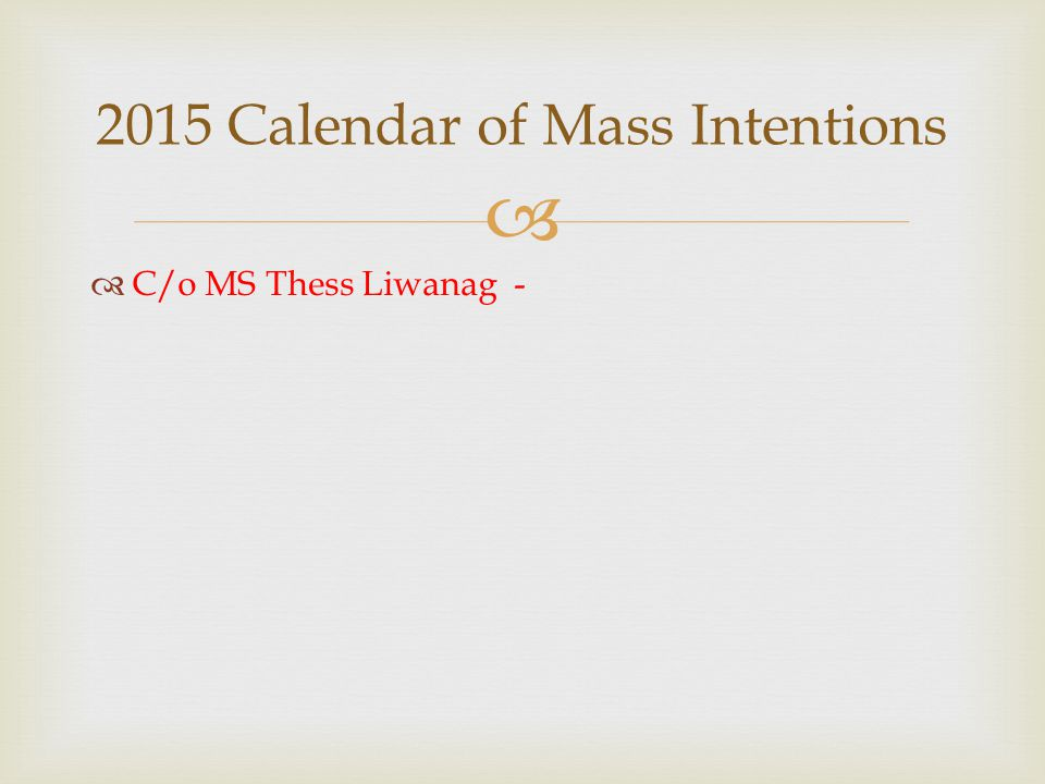 2015 Calendar of Mass Intentions