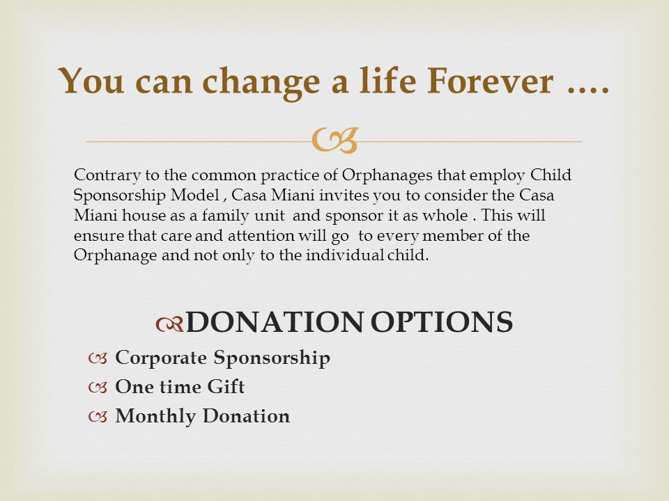 You can change a life Forever ….