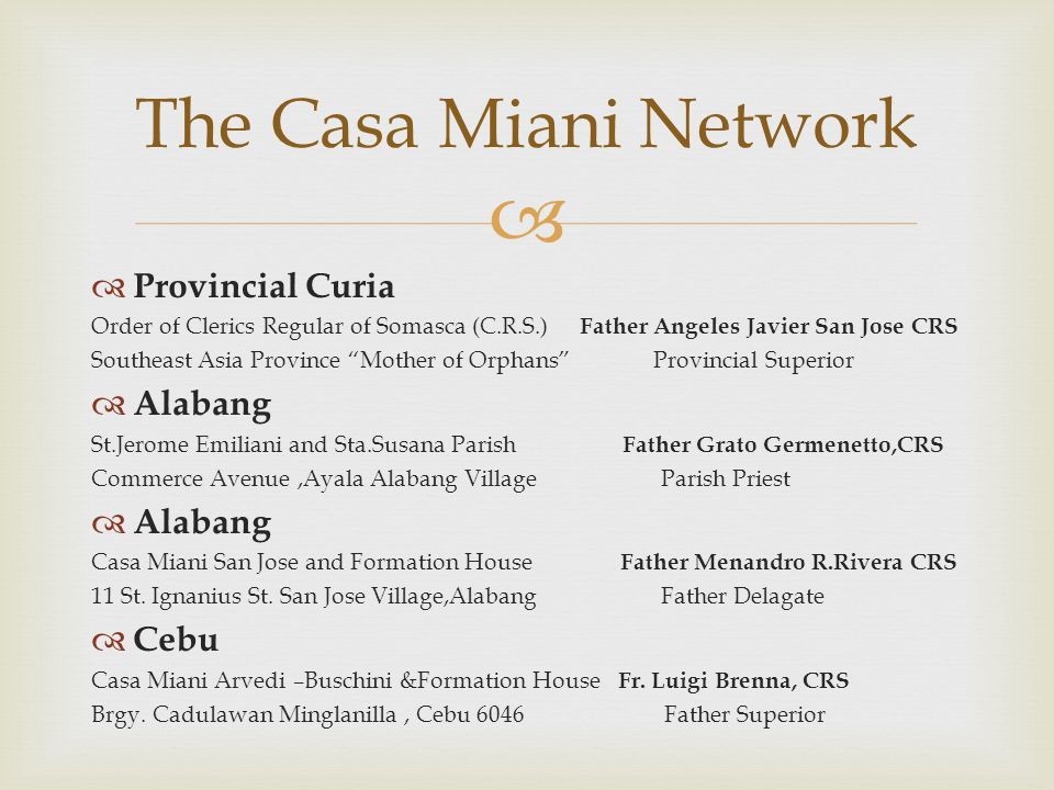 The Casa Miani Network Provincial Curia Alabang Cebu