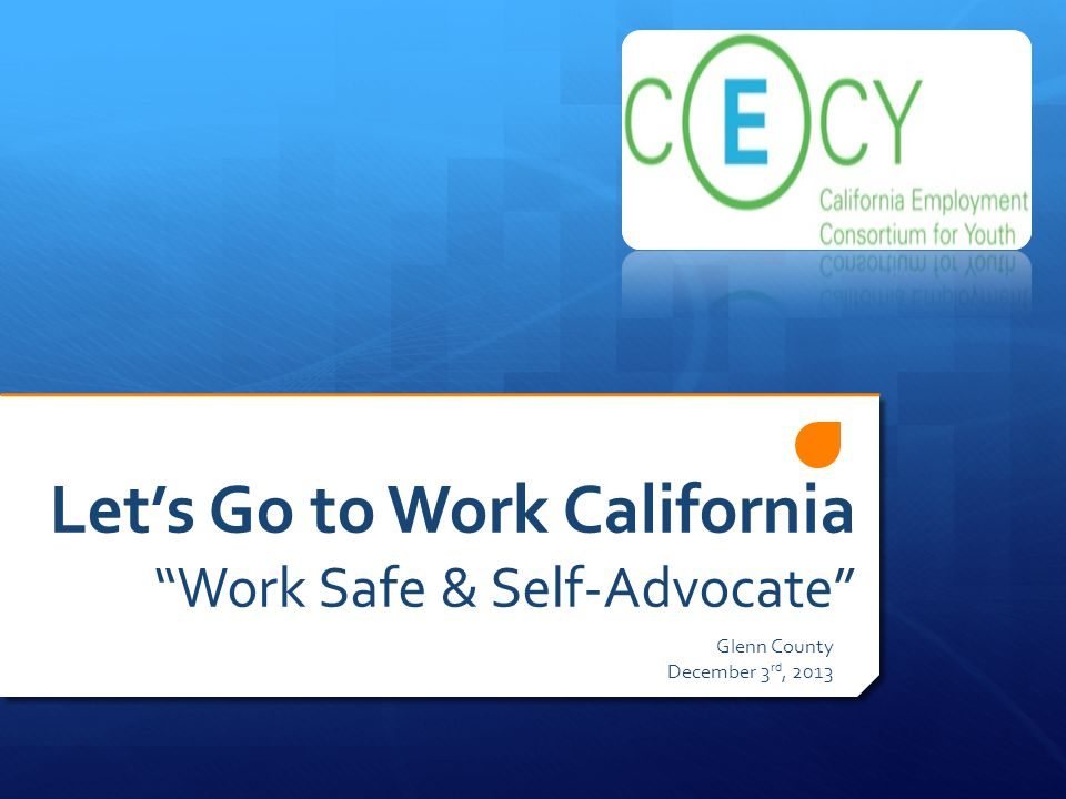 Let's Go to Work California Work Safe & Self-Advocate