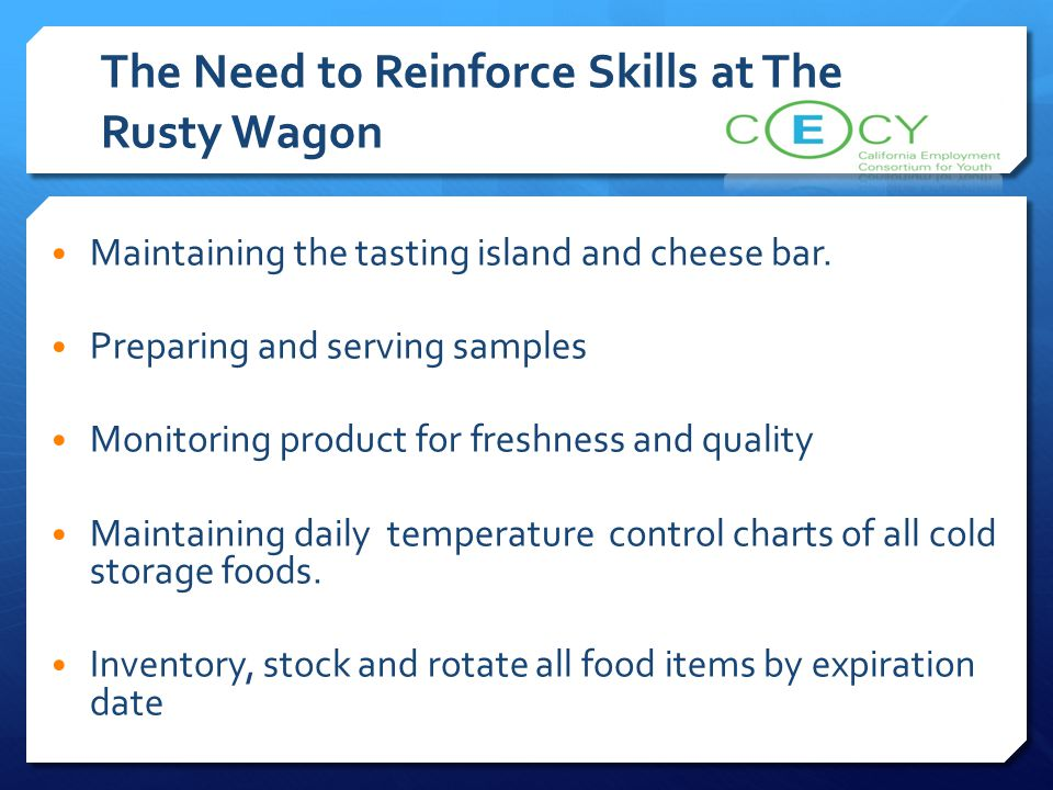 The Need to Reinforce Skills at The Rusty Wagon